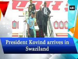 News video: President Kovind arrives in Swaziland