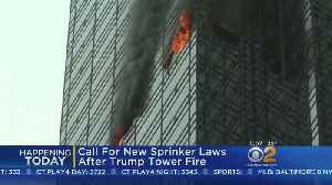 News video: Call For New Sprinkler Laws After Trump Tower Fire