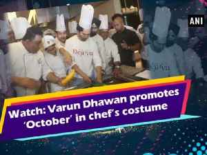 News video: Watch: Varun Dhawan promotes 'October' in chef's costume