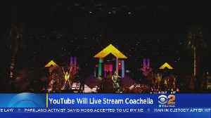 News video: Coachella To Stream Shows Live On YouTube