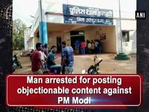 News video: Man arrested for posting objectionable content against PM Modi