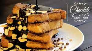 News video: Chocolate French Toast