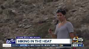 News video: TIPS: Heading to the trails? Prepare for heat!