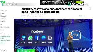 News video: Zuckerberg owns or clones most apps he cites as competition - TomoNews