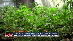 News video: Judge rules Tampa strip club owner can legally grow his own medicinal marijuana