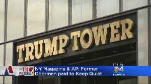 News video: Reports: National Enquirer Paid Trump's Doorman To Stay Quiet