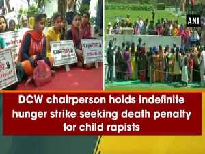 DCW chairperson holds indefinite hunger strike seeking death penalty for child rapists [Video]