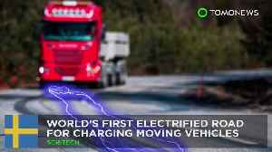 News video: World's first electrified road for charging moving vehicles