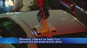News video: $10K Reward Offered For Shooting Of Pizza Delivery Driver