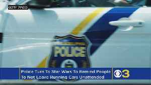 News video: Police Turn To Princess Leia To Remind Residents Not To Leave Their Car Running Unattended