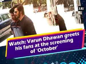 News video: Watch: Varun Dhawan meets and greets his fans at the screening of 'October'