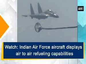 News video: Watch: Indian Air Force aircraft displays air to air refueling capabilities