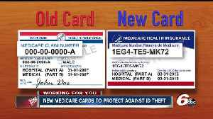 News video: New Medicare cards supposed to help protect you from ID theft