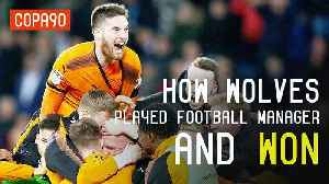 News video: How Wolves Played Football Manager With Their Club And Won