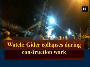 News video: Watch: Gider collapses during construction work