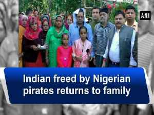 News video: Indian freed by Nigerian pirates returns to family