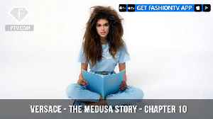 News video: The Medusa Story for Versace Chapter 10 As Told By Kaia Gerber | FashionTV | FTV