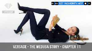 News video: The Medusa Story for Versace Chapter 11 As Told By Gigi Hadid | FashionTV | FTV