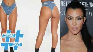 News video: Khloe Kardashian UNVEILS New Line Of DENIM THONGS! | Trending Topics