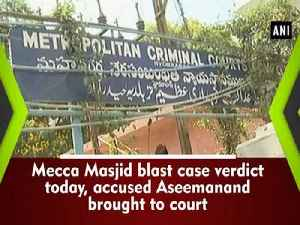 News video: Mecca Masjid blast case verdict today, accused Aseemanand brought to court
