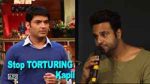 News video: Stop TORTURING Kapil Sharma: Krishna Abhishek