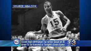 News video: Sixers Legend Hal Greer Passes Away At Age Of 81