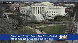 News video: Supreme Court Sales Tax Case Could Make Online Shopping Cost More
