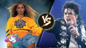 News video: Beyonce vs Michael Jackson: Who Is The Greatest Performer Of ALL TIME!? | JS