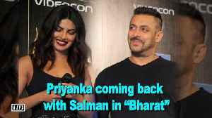 "News video: CONFIRMED: Priyanka coming back with Salman in ""Bharat"""