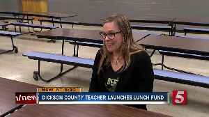 News video: Dickson County Teacher Launches Emergency Student Lunch Fund