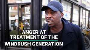 News video: Anger At Treatment Of The Windrush Generation