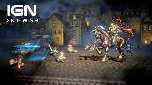 News video: Octopath Traveler: Two New Protagonists Revealed