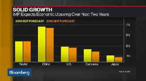 News video: IMF Says World Growth Is Poised to Slow
