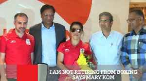 News video: I Am Not Retiring From Boxing Says Mary Kom