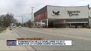 News video: Developer to buy Northville Downs, redevelop it to apartments & condos