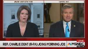 News video: Charlie Dent Says GOP Has Obligation To Rein Trump In And Is 'Saddened' By His Behavior