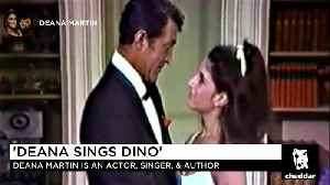 News video: Deana Martin, Daughter of Legendary Dean Martin, Wants to Bring Her Father's Music Back to Life