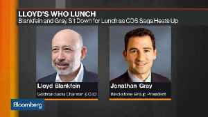 News video: Blankfein and Gray Sat Down for Lunch as CDS Saga Heats Up