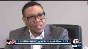 News video: IPS Superintendent Ferebee withdraws name from consideration to lead Los Angeles Schools