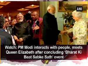 News video: Watch: PM Modi interacts with people, meets Queen Elizabeth after concluding 'Bharat Ki Baat Sabke Sath' event