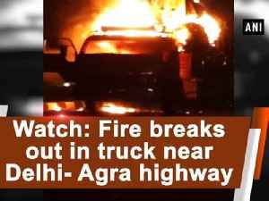 News video: Watch: Fire breaks out in truck near Delhi-Agra highway