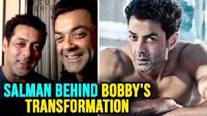 News video: Salman Khan Helped Bobby Deol In Getting Physique, Bobby Deol Gets Emotional RACE 3