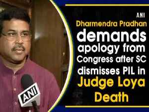 News video: Dharmendra Pradhan demands apology from Congress after SC dismisses PIL in Judge Loya Death