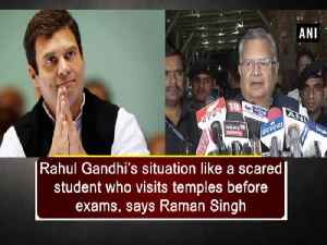 News video: Rahul Gandhi's situation like a scared student who visits temples before exams, says Raman Singh