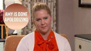News video: Amy Schumer on I Feel Pretty: 'I stopped apologizing'