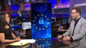 News video: What is GDPR and how will it affect digital privacy around the world?