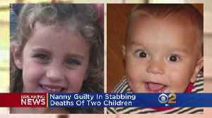 News video: Nanny Guilty In Stabbing Deaths Of 2 Children