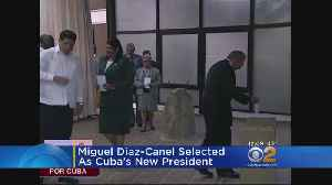 News video: Miguel Diaz-Canel Selected As Cuba's New President