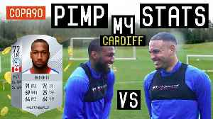 News video: CARDIFF CITY FC PIMP MY STATS! Ft Junior Hoilett and Kenneth Zohore