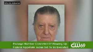 News video: Package Bomber Set To Be Executed For Judge's Murder